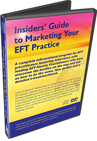 Insiders' Guide to Marketing Your EFT Practice